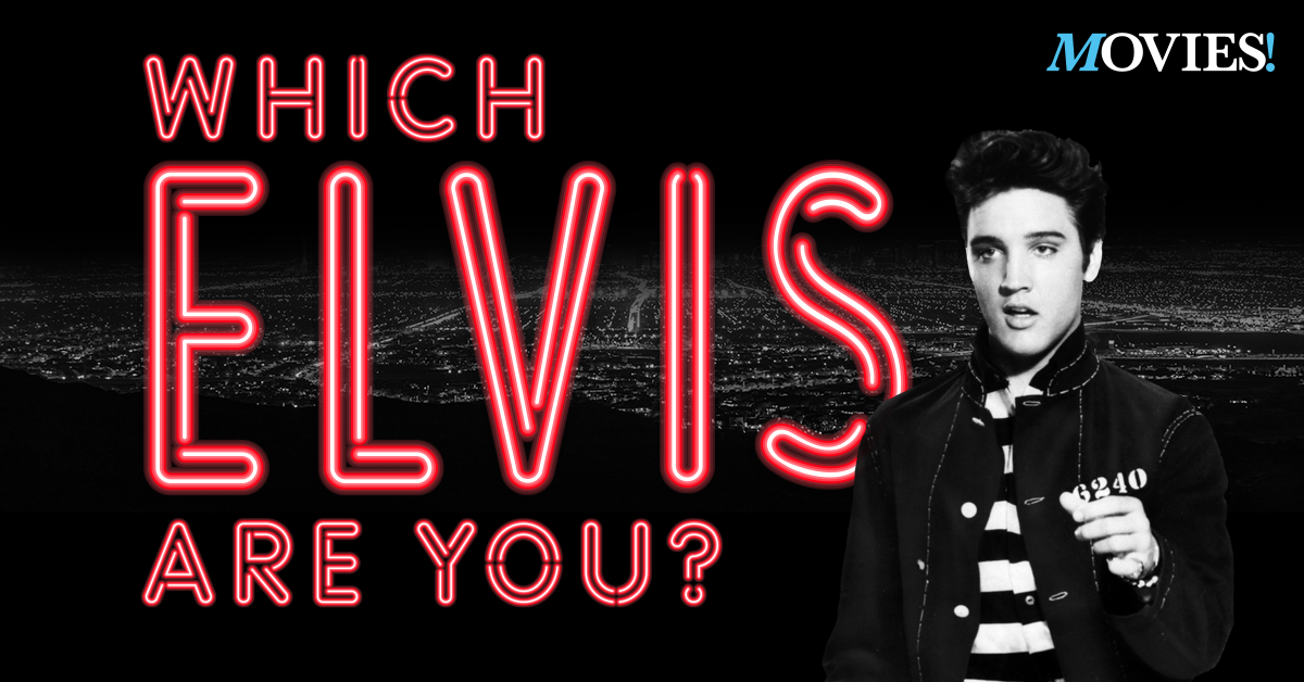 Movies! TV Network | Quiz: Which Elvis Presley are you?
